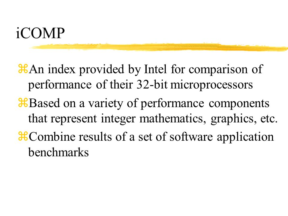 iCOMP An index provided by Intel for comparison of performance of their 32-bit microprocessors.