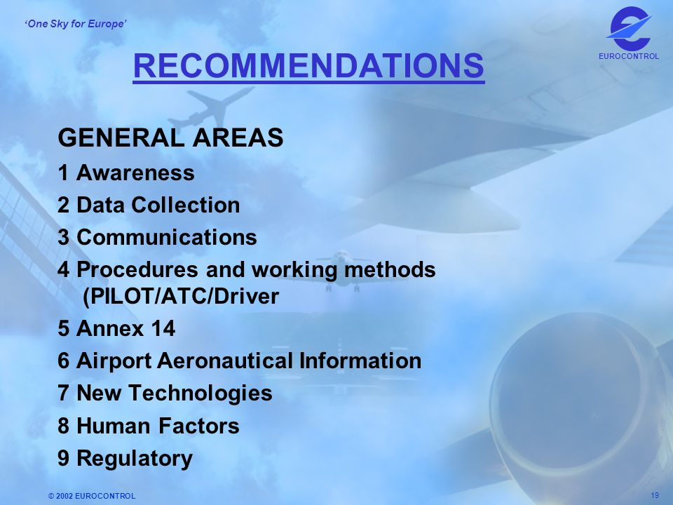 RECOMMENDATIONS GENERAL AREAS 1 Awareness 2 Data Collection