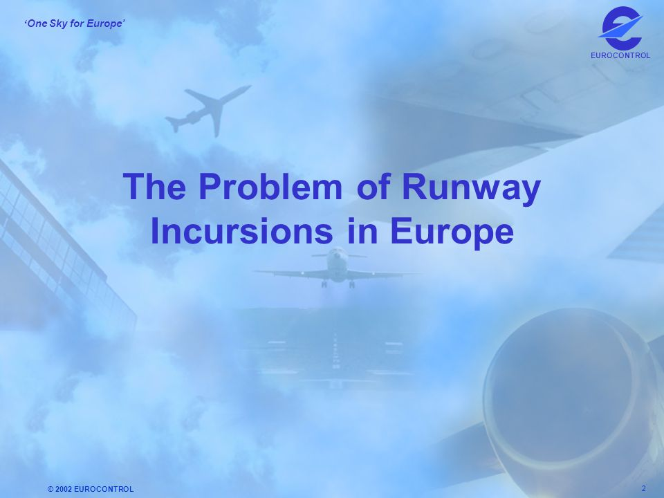 The Problem of Runway Incursions in Europe