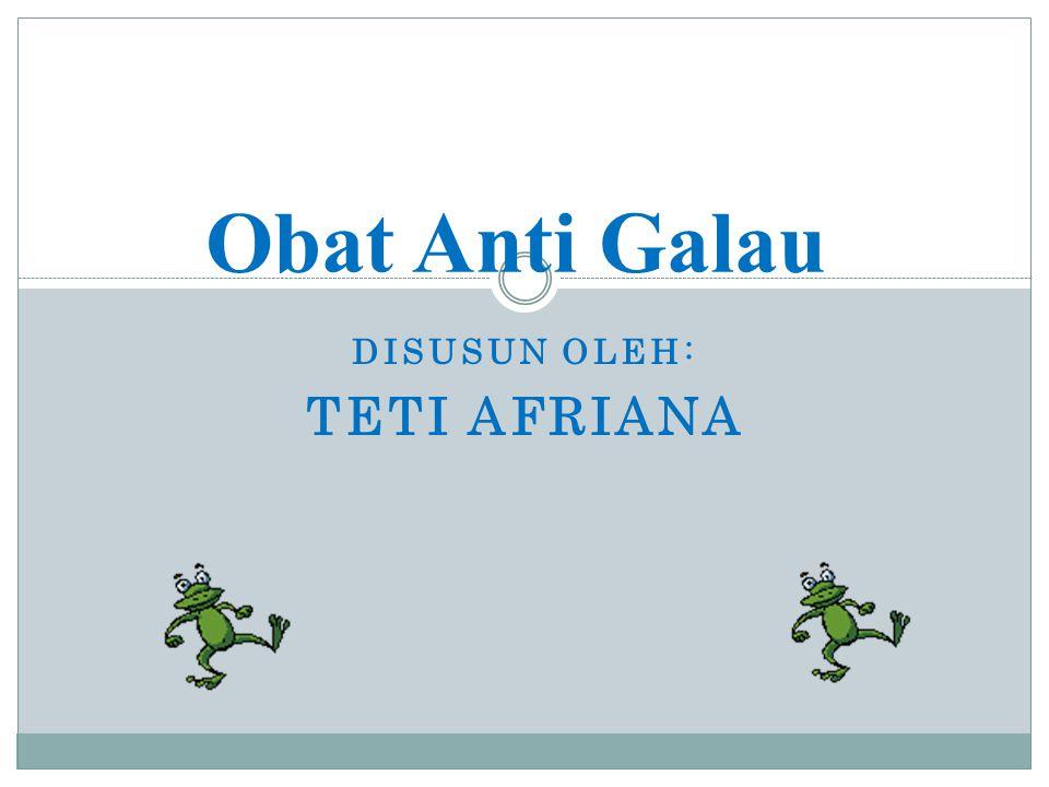 Disusun oleh: Teti Afriana
