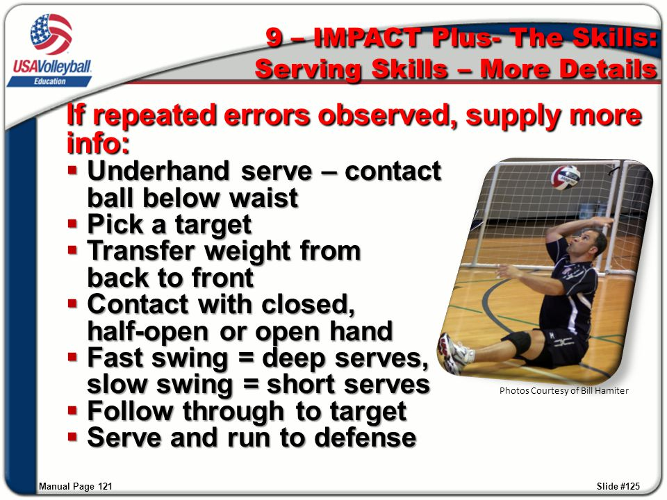 9 – IMPACT Plus- The Skills: Serving Skills – More Details