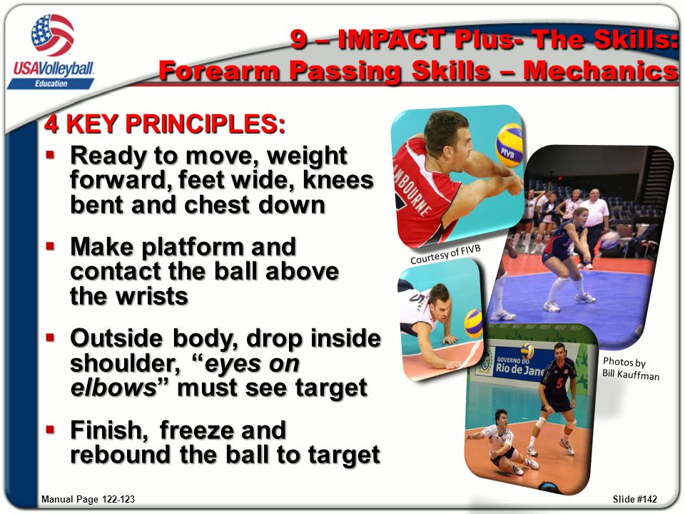 9 – IMPACT Plus- The Skills: Forearm Passing Skills – Mechanics