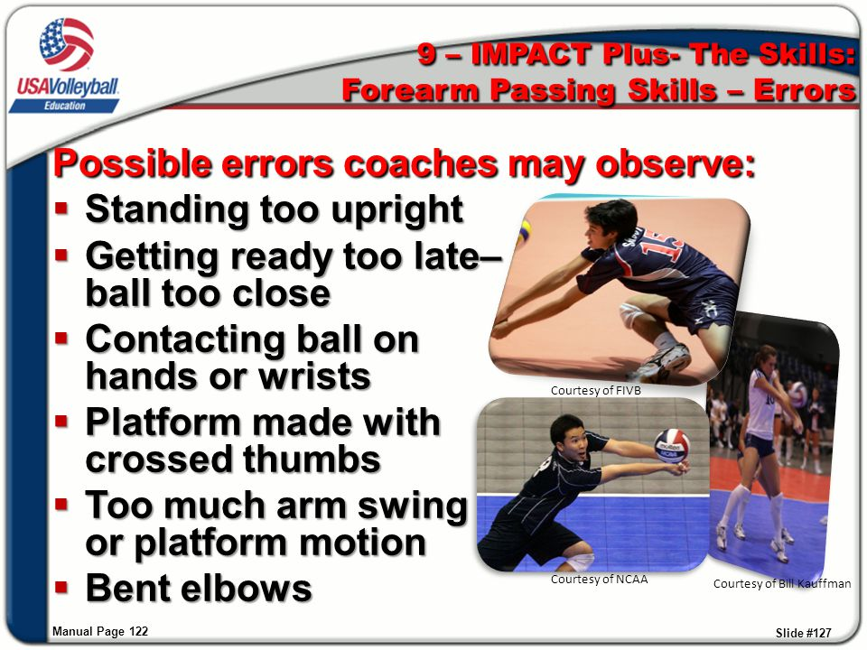 9 – IMPACT Plus- The Skills: Forearm Passing Skills – Errors