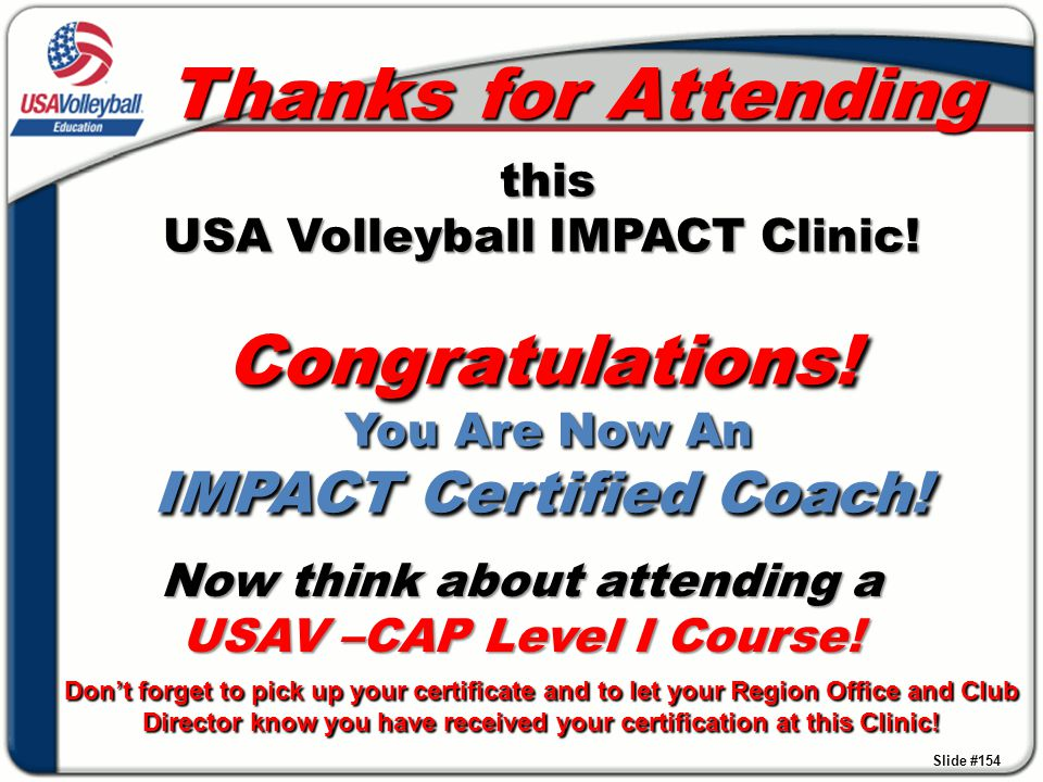 Now think about attending a USAV –CAP Level I Course!