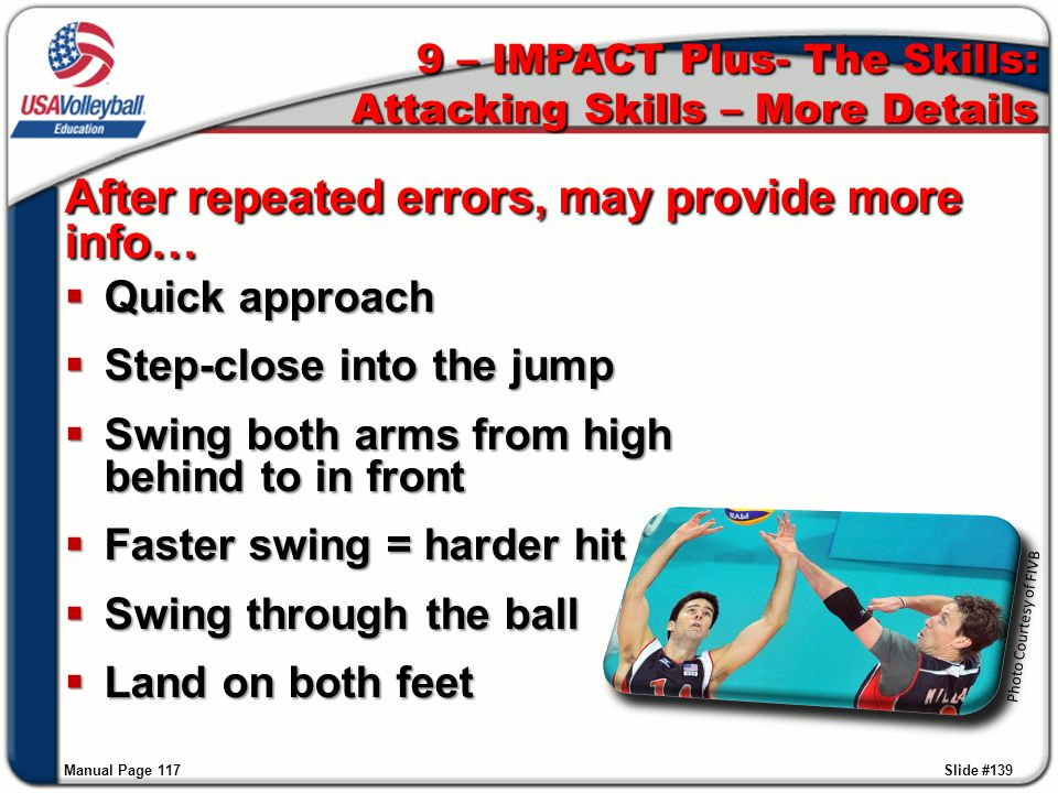 9 – IMPACT Plus- The Skills: Attacking Skills – More Details