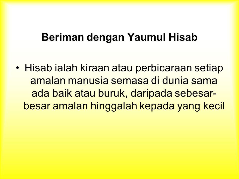 Beriman dengan Yaumul Hisab