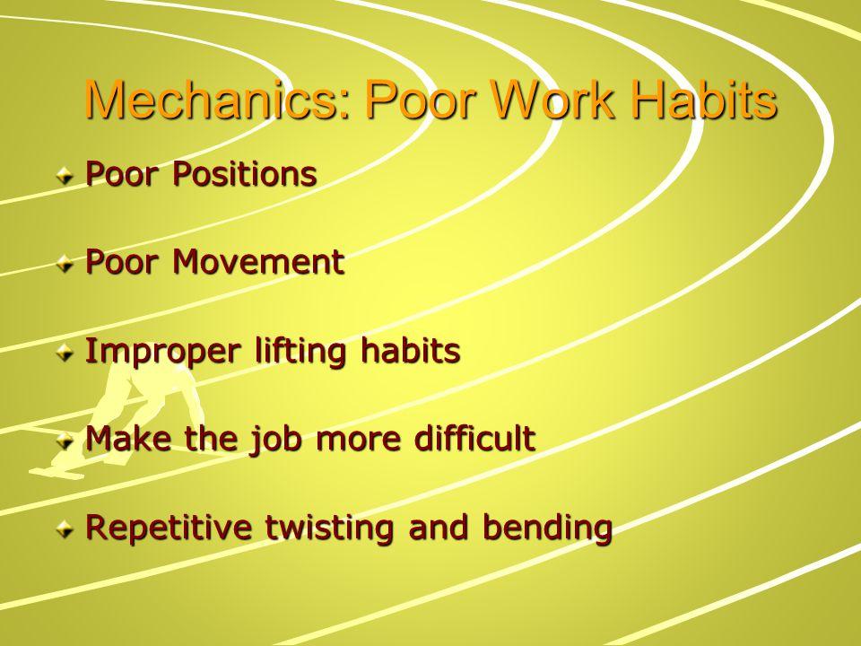 Mechanics: Poor Work Habits