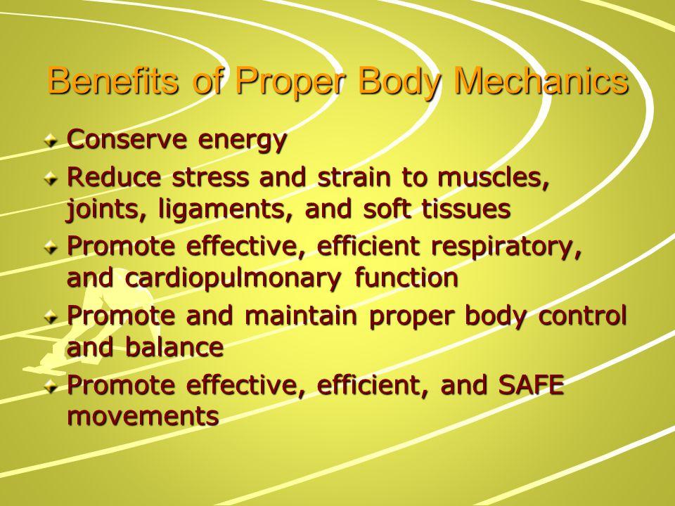 Benefits of Proper Body Mechanics