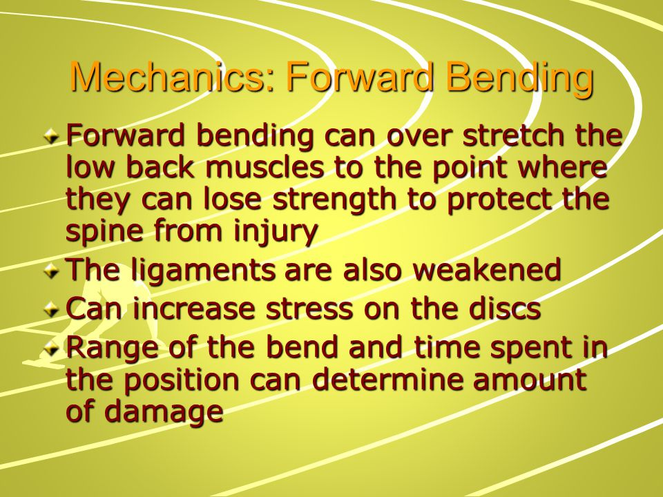 Mechanics: Forward Bending