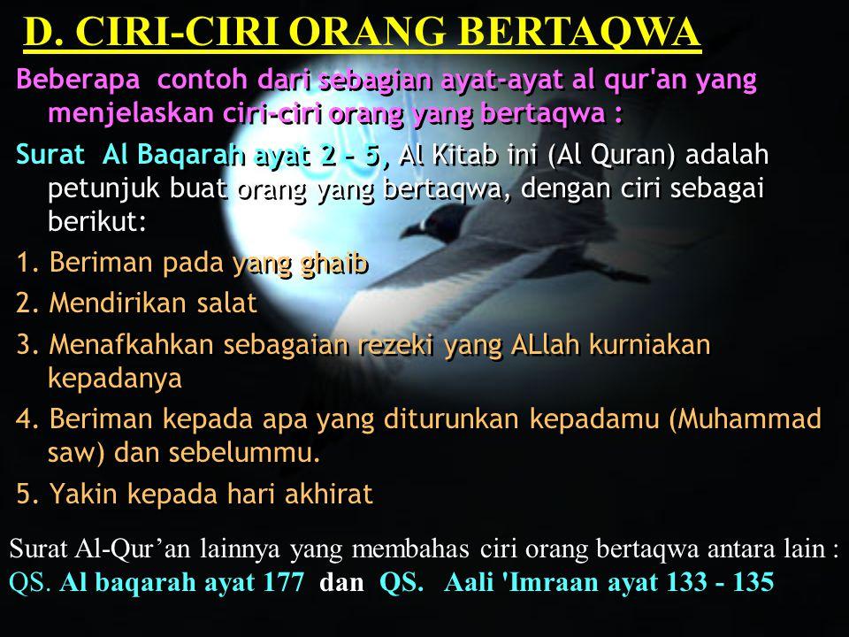 D. CIRI-CIRI ORANG BERTAQWA