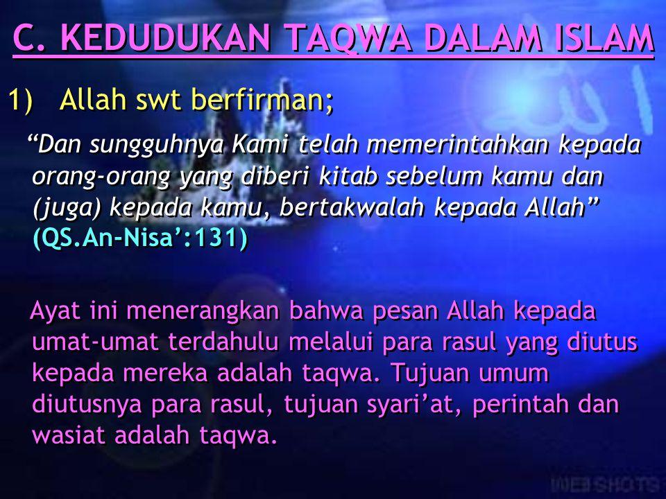 C. KEDUDUKAN TAQWA DALAM ISLAM