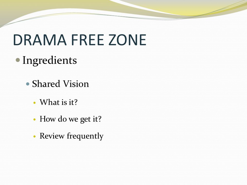 DRAMA FREE ZONE Ingredients Shared Vision What is it