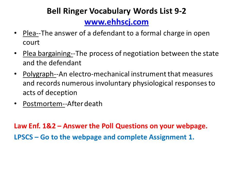 Bell Ringer Vocabulary Words List 9-2 www.ehhscj.com