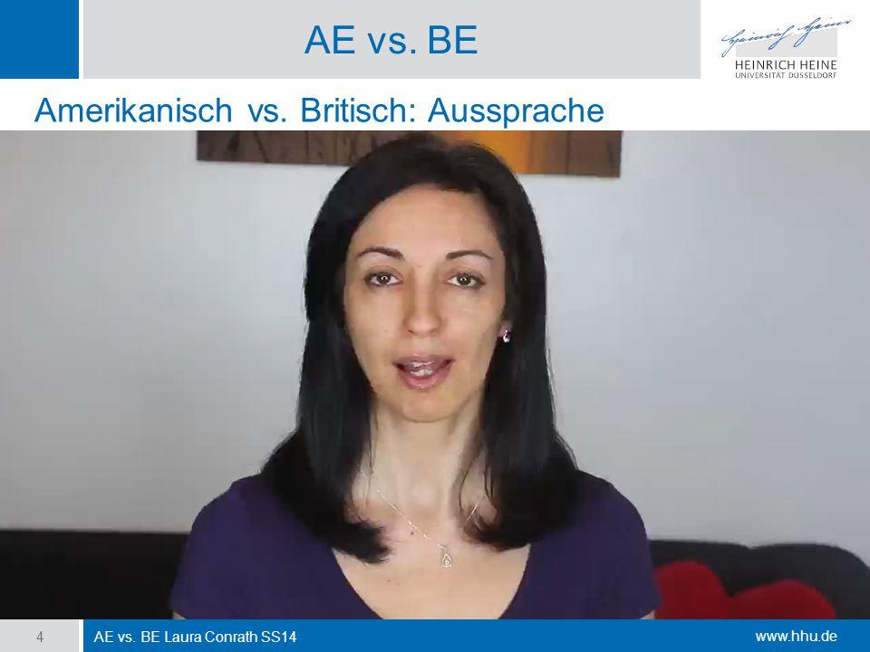 AE vs. BE Amerikanisch vs. Britisch: Aussprache