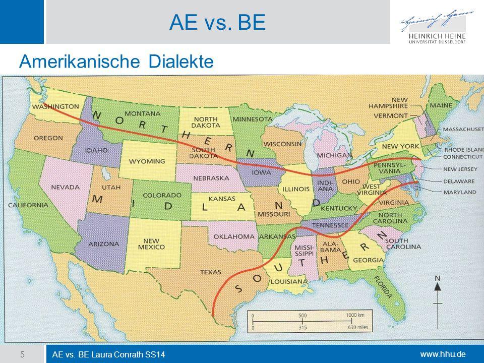 AE vs. BE Amerikanische Dialekte AE vs. BE Laura Conrath SS14