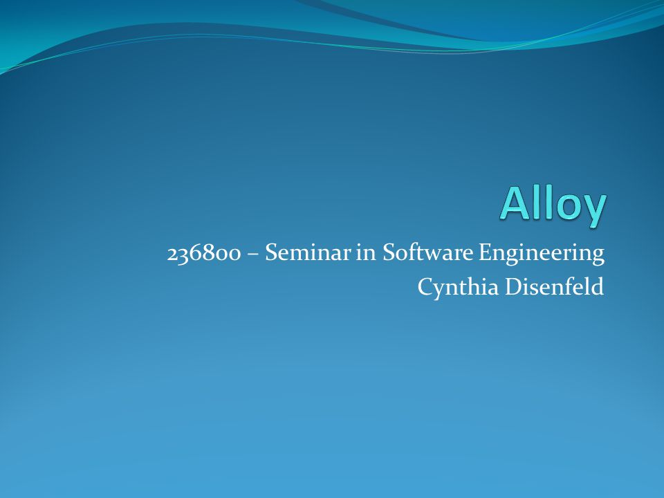 236800 – Seminar in Software Engineering Cynthia Disenfeld