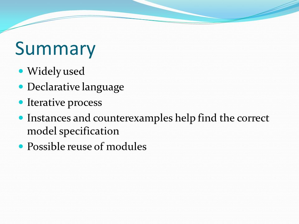 Summary Widely used Declarative language Iterative process