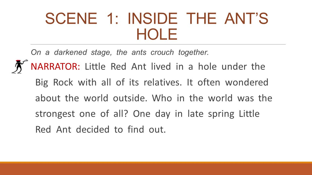 SCENE 1: INSIDE THE ANT'S HOLE