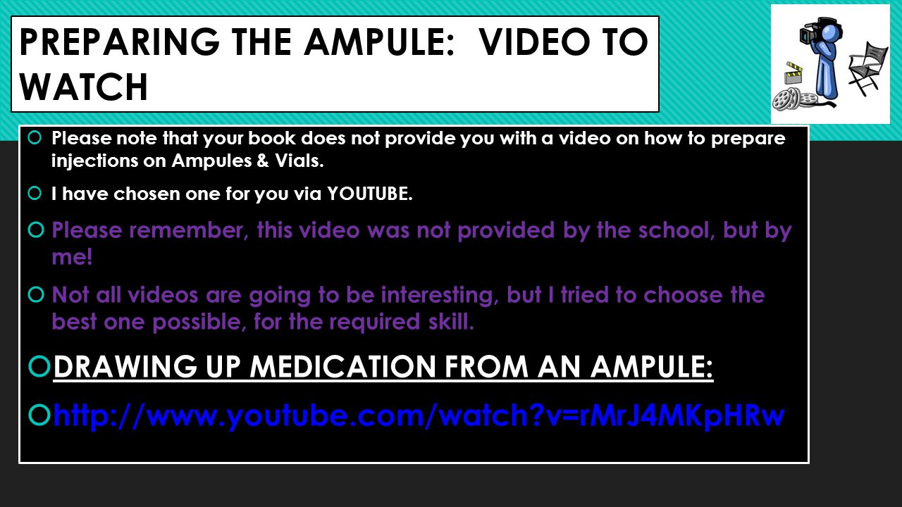PREPARING THE AMPULE: VIDEO TO WATCH