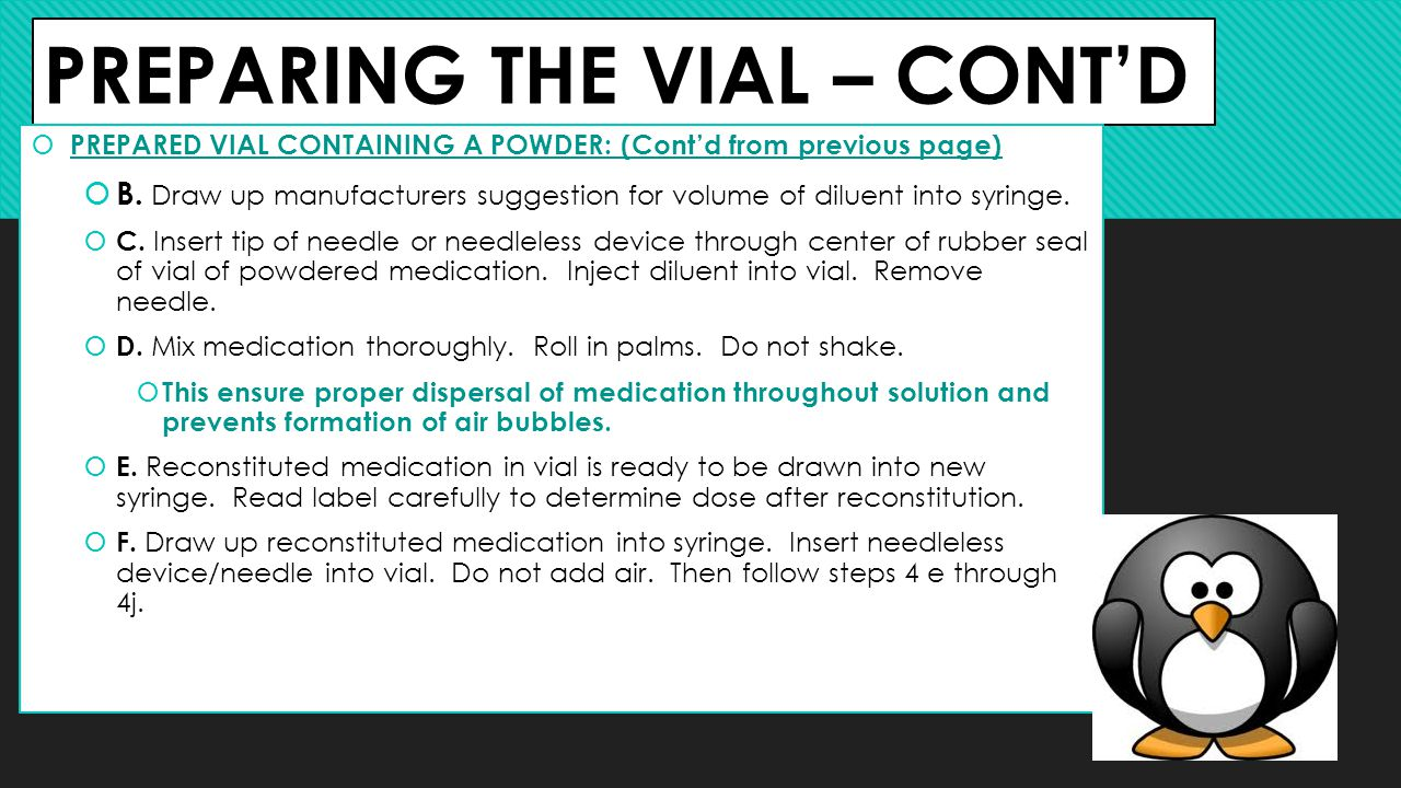 PREPARING THE VIAL – CONT'D