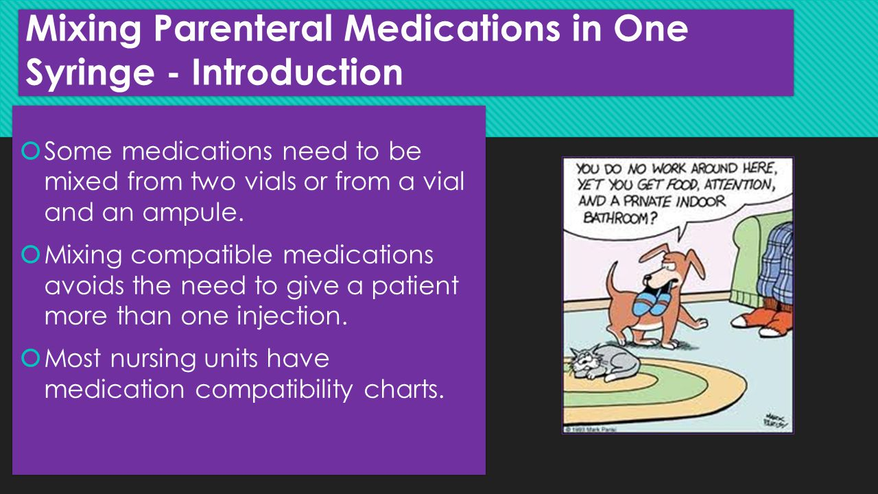 Mixing Parenteral Medications in One Syringe - Introduction