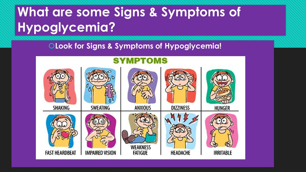 What are some Signs & Symptoms of Hypoglycemia