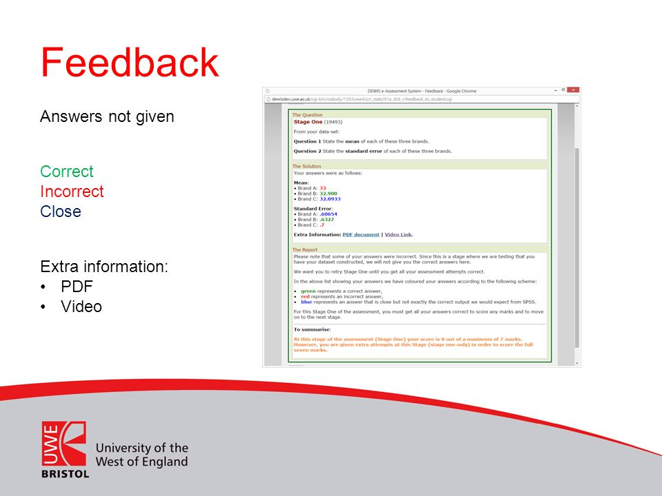 Feedback Answers not given Correct Incorrect Close Extra information: