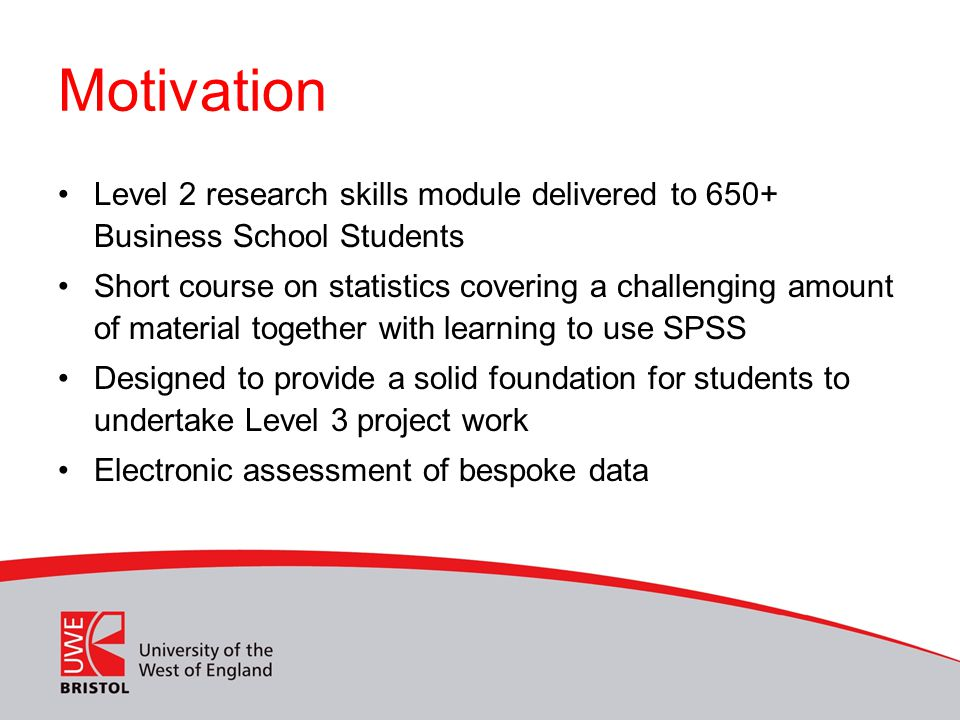 Motivation Level 2 research skills module delivered to 650+ Business School Students.