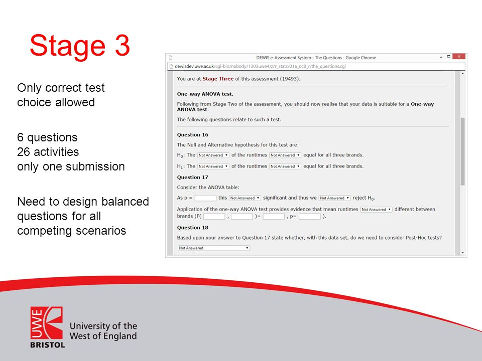 Stage 3 Only correct test choice allowed 6 questions 26 activities