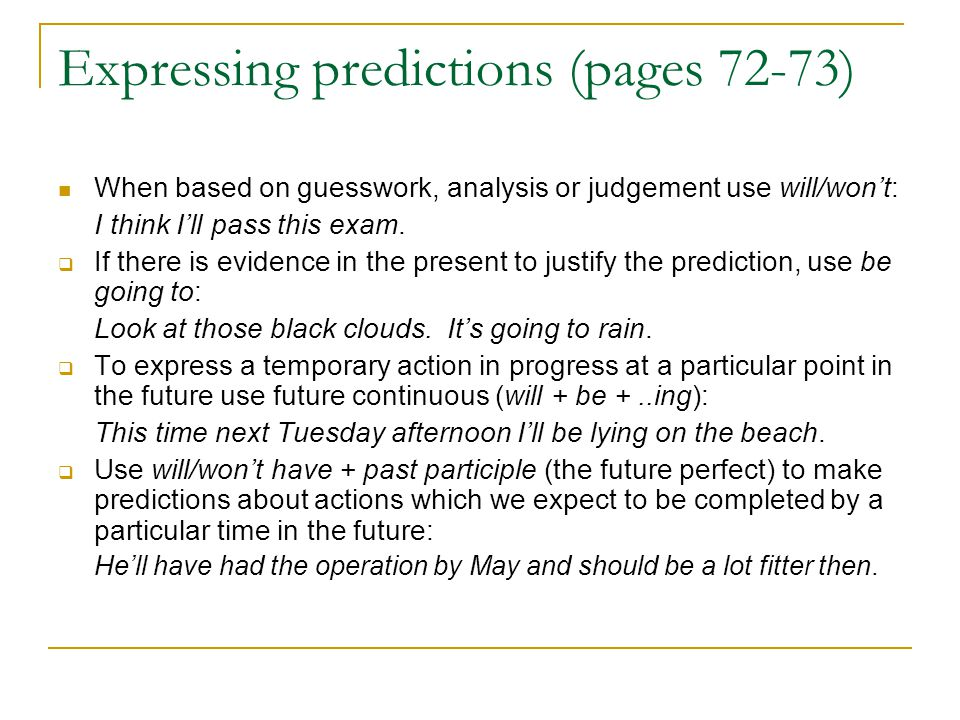 Expressing predictions (pages 72-73)