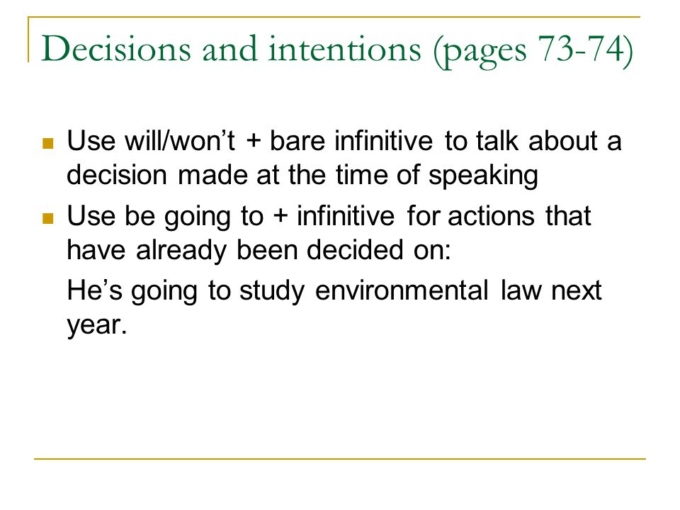 Decisions and intentions (pages 73-74)
