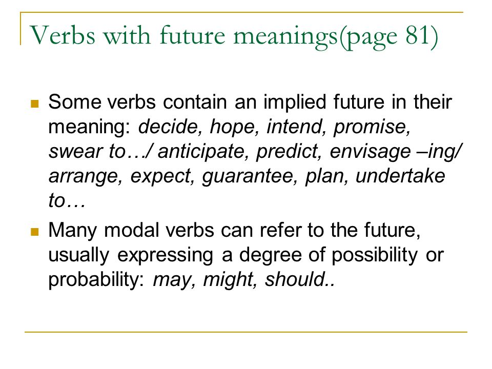 Verbs with future meanings(page 81)