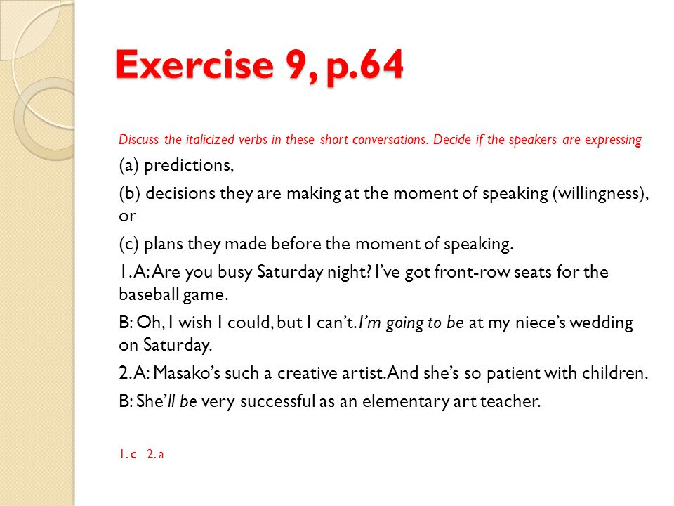 Exercise 9, p.64 (a) predictions,