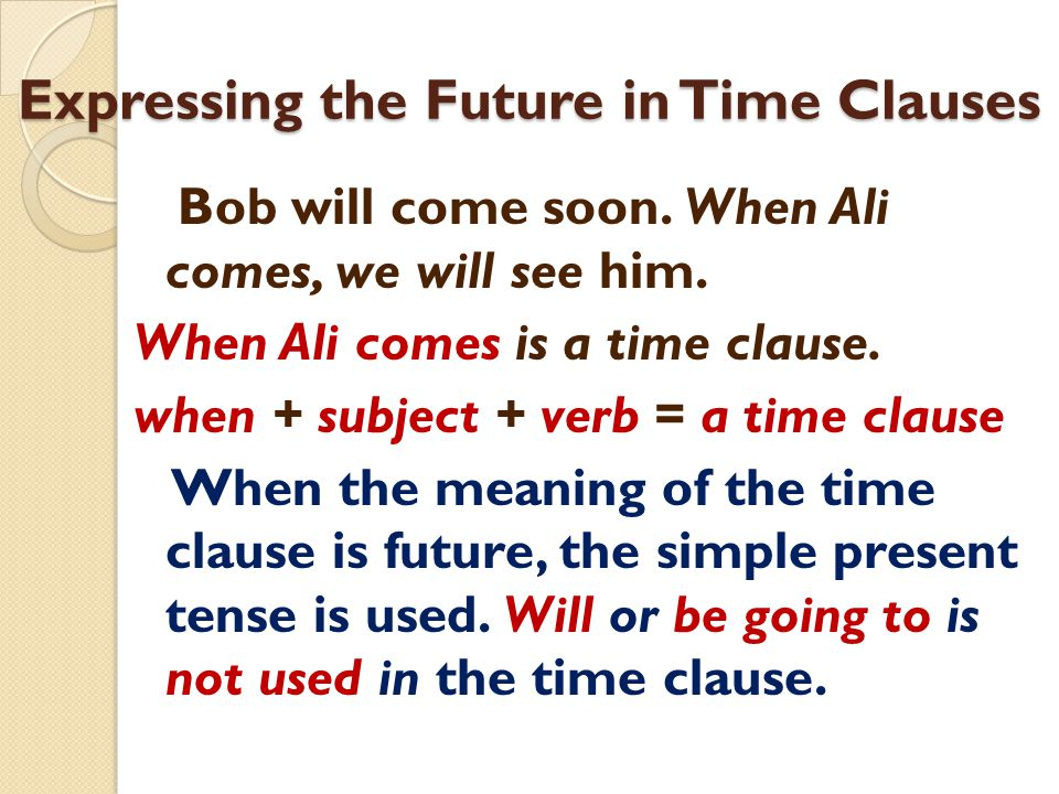 Expressing the Future in Time Clauses