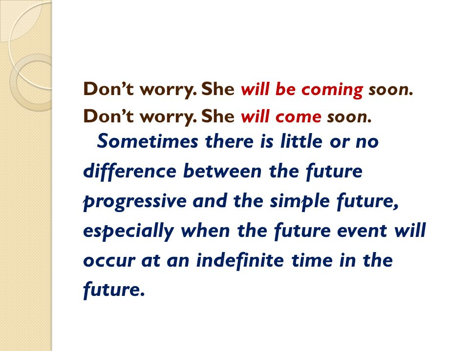 difference between the future progressive and the simple future,