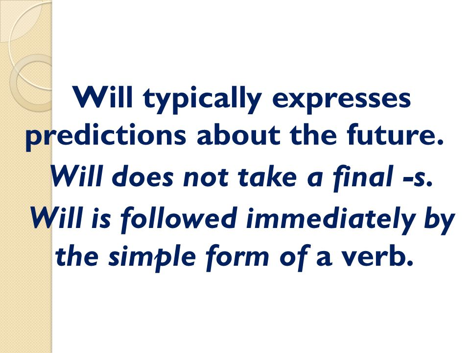 Will typically expresses predictions about the future