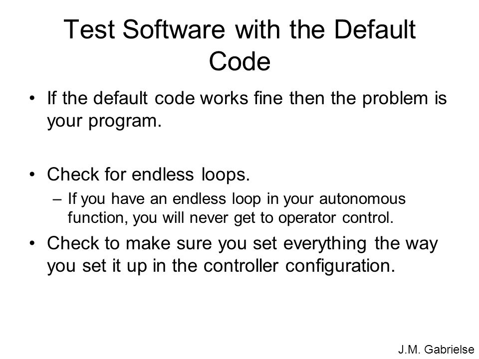 Test Software with the Default Code