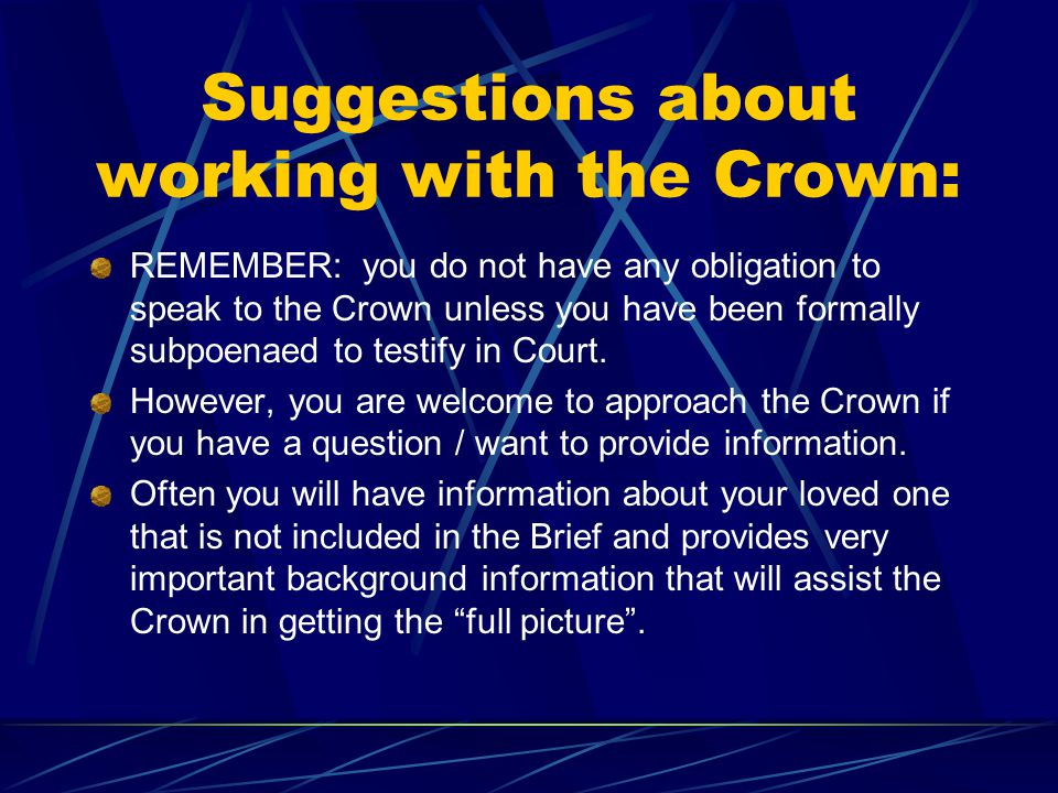 Suggestions about working with the Crown: