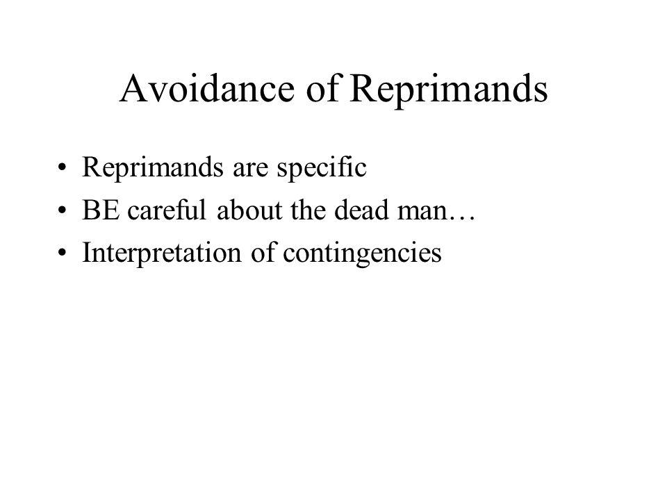 Avoidance of Reprimands