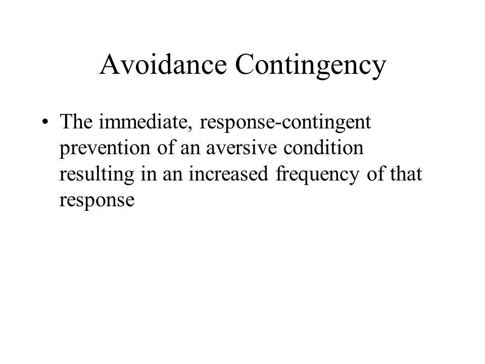 Avoidance Contingency