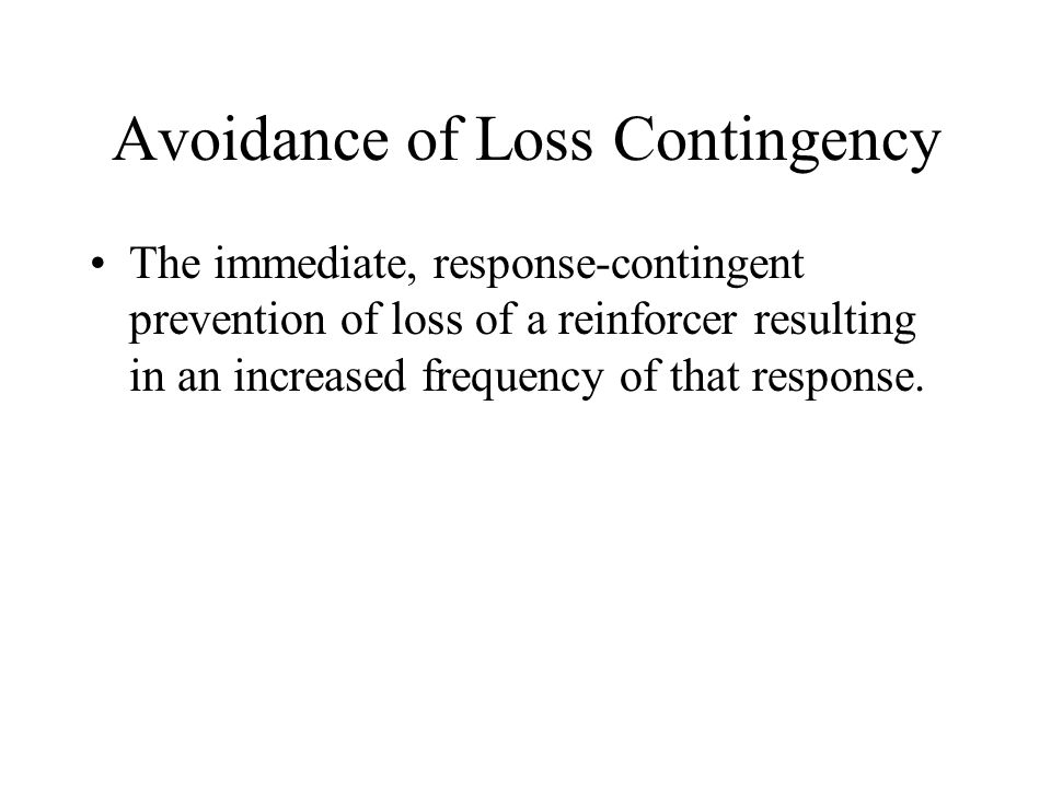 Avoidance of Loss Contingency