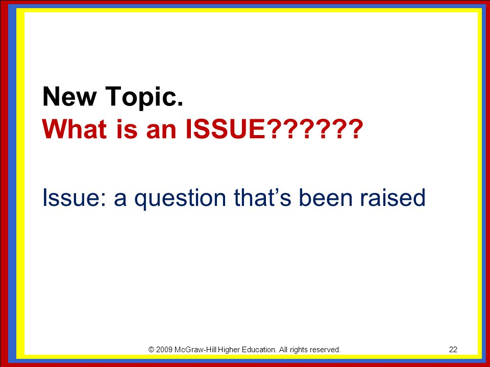 New Topic. What is an ISSUE