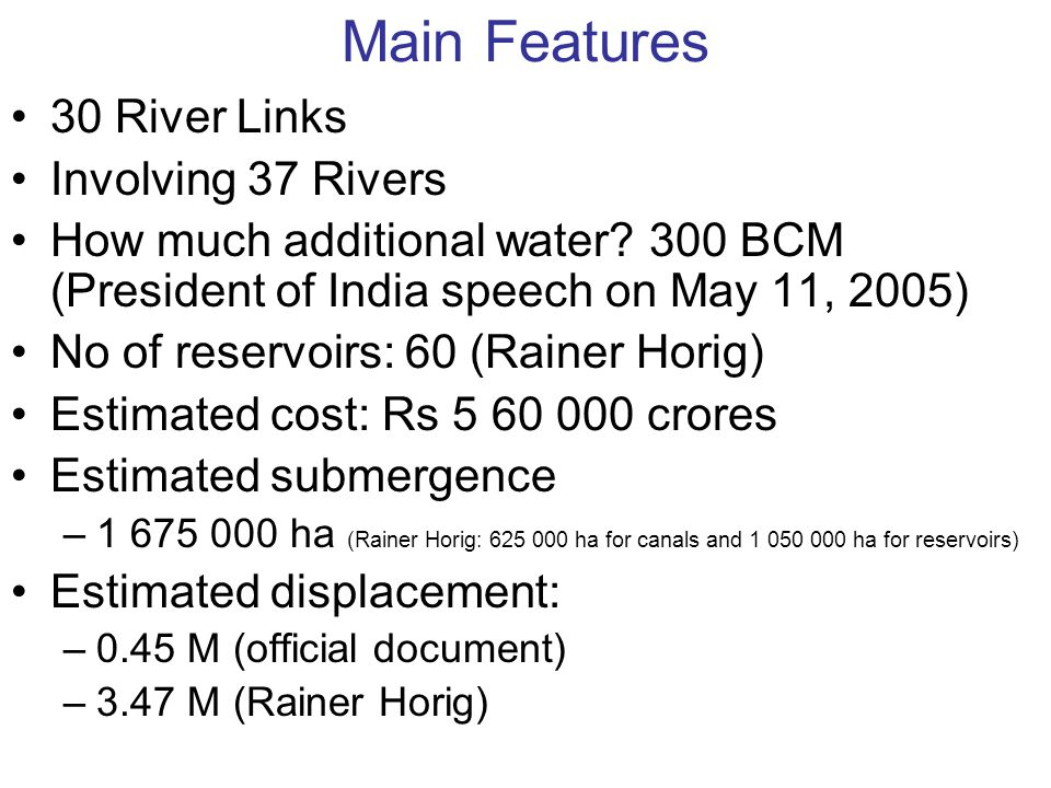 Main Features 30 River Links Involving 37 Rivers