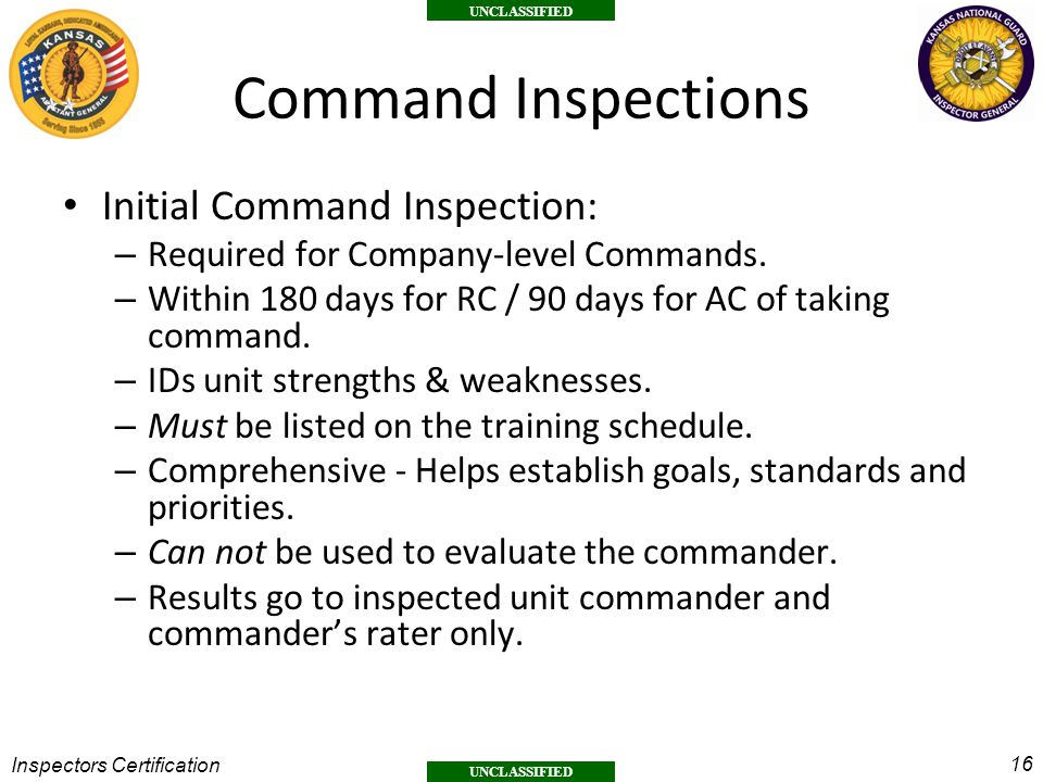 Command Inspections Initial Command Inspection: