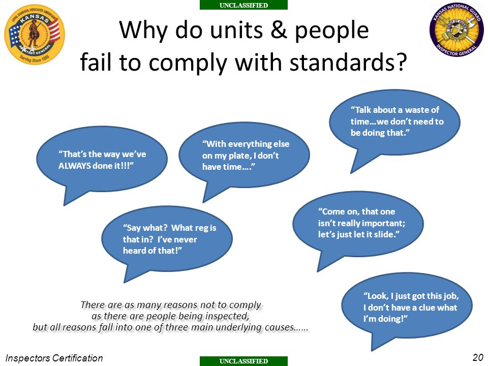 Why do units & people fail to comply with standards