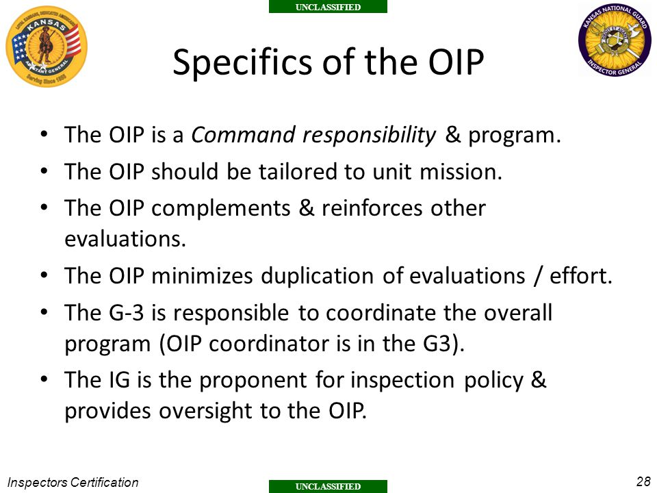 Specifics of the OIP The OIP is a Command responsibility & program.