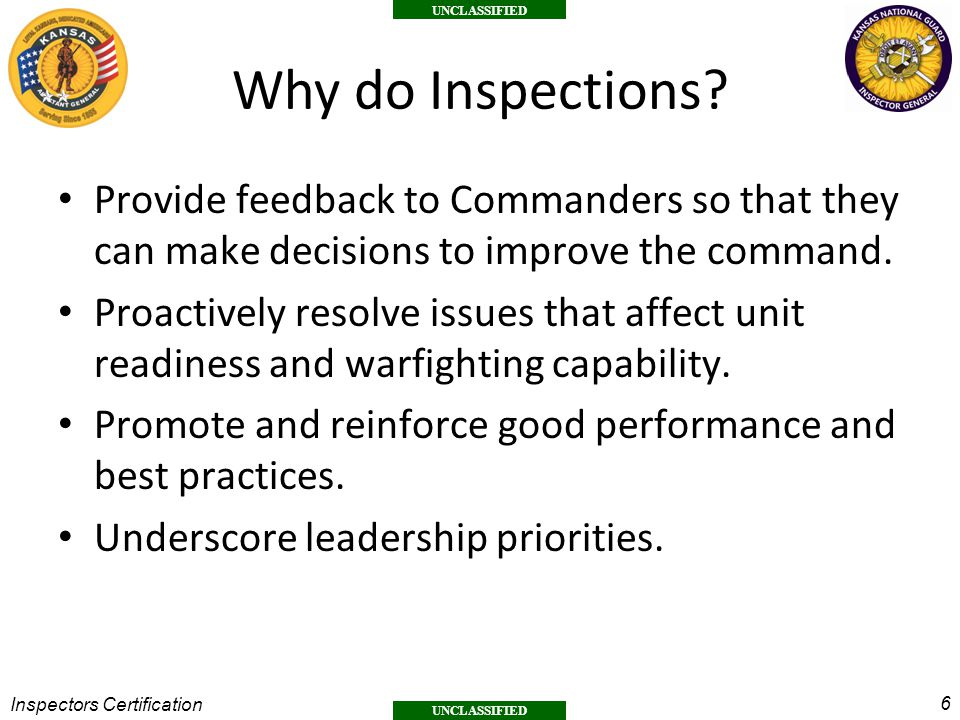 Why do Inspections Provide feedback to Commanders so that they can make decisions to improve the command.