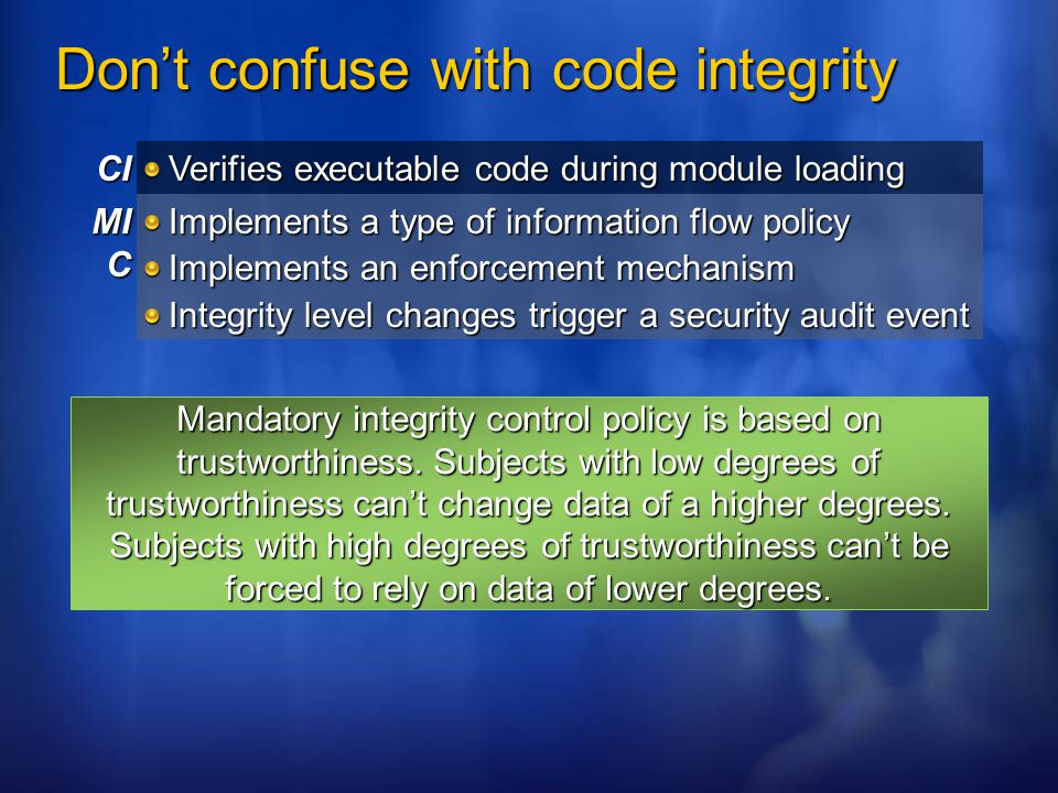 Don't confuse with code integrity