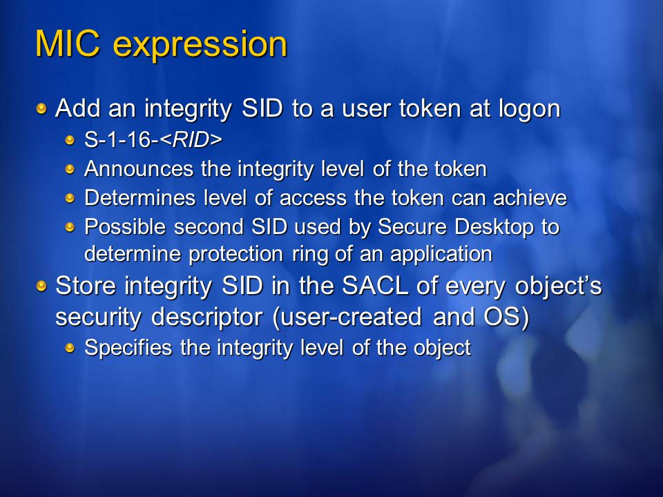 MIC expression Add an integrity SID to a user token at logon
