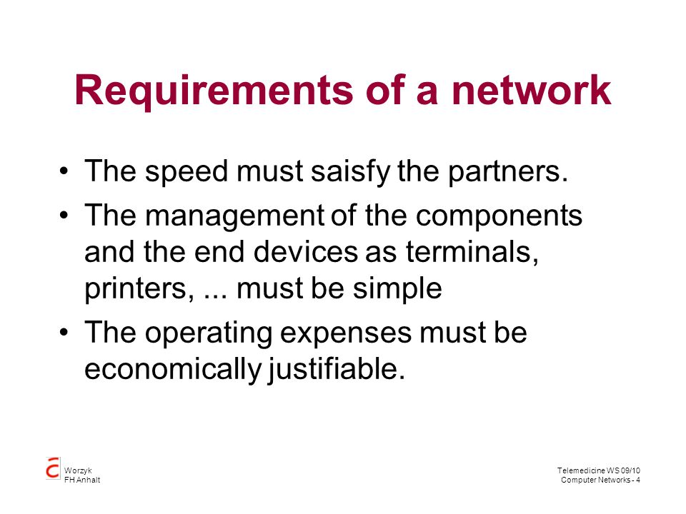 Requirements of a network
